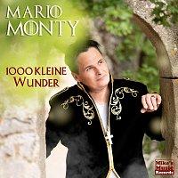Mario Monty – 1000 kleine Wunder