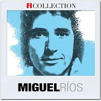 Miguel Rios – iCollection