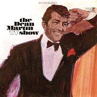 Dean Martin – The Dean Martin TV Show