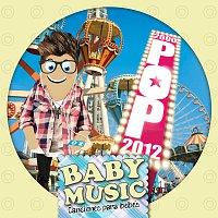 Baby Music – Baby Music - Pop 2000-2012