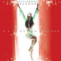 Alejandra Guzmán – Así Es La Navidad