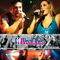 VoaDois – VoaDois Ao Vivo Em Salvador