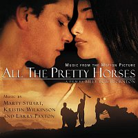 Suzie Katayama, Marty Stuart, Larry Paxton – All the Pretty Horses - Original Motion Picture Soundtrack