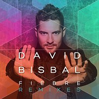 David Bisbal – Fiebre [Remixes]