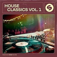 Various  Artists – House Classics, Vol. 1 (Presented by Spinnin' Records)