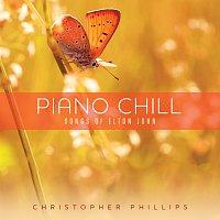 Christopher Phillips – Piano Chill: Songs Of Elton John