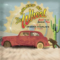 Asleep At The Wheel – Back To The Future Now Live At Arizona Charlie'S Las Vegas