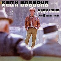 Keith Barbour – Echo Park (Expanded Edition)
