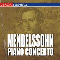 Felix Mendelssohn – Mendelssohn - Piano Concerto