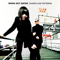 Swing Out Sister – Shapes And Patterns