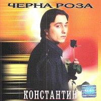 Konstantin – Cherna Roza