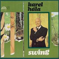 Karel Hála, Karel Vlach se svým orchestrem – Swing