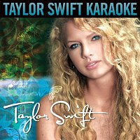 Taylor Swift – Taylor Swift [Karaoke Version]