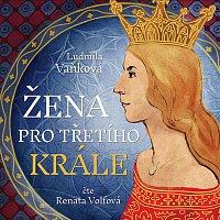 Renata Volfová – Žena pro třetího krále (MP3-CD