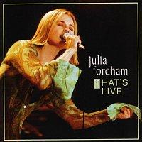 Julia Fordham – That's Live [Live]