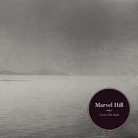 Marvel Hill – I Love The Dark