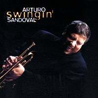 Arturo Sandoval – Swingin'