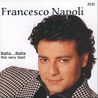Francesco Napoli – Balla Balla - the very best