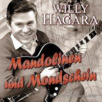 Willy Hagara – Mandolinen und Mondschein