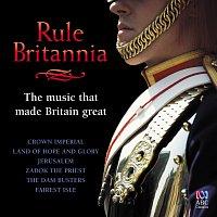 Různí interpreti – Rule Britannia: The Music That Made Britain Great