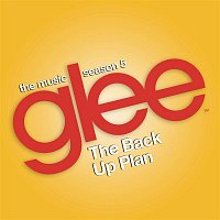 Glee Cast – Glee: The Music, The Back Up Plan