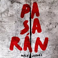 Nach, Juanes – Pasarán