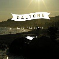 Daltone – Gatt for langt