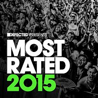 Various  Artists – Defected Presents Most Rated 2015