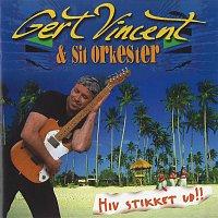 Gert Vincent – Hiv Stikket Ud