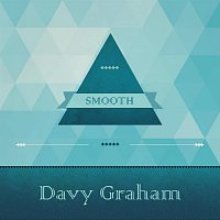 Davy Graham – Smooth