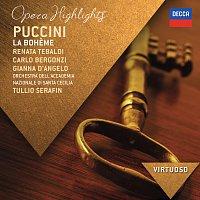 Renata Tebaldi, Carlo Bergonzi, Gianna D'Angelo, Tullio Serafin – Puccini: La Boheme - Highlights