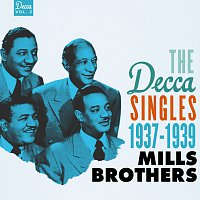 The Mills Brothers – The Decca Singles, Vol. 2: 1937-1939