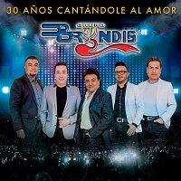Grupo Bryndis – 30 Anos Cantándole Al Amor [En Vivo]