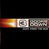 3 Doors Down – Away From The Sun