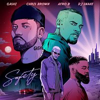 GASHI, Chris Brown, Afro B & DJ Snake – Safety 2020