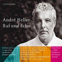 André Heller – Ruf und Echo