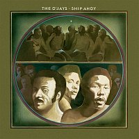 The O'Jays – Ship Ahoy