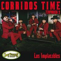 """Los Tucanes De Tijuana – Corridos Temporada 2 """"Los Implacables"""""""