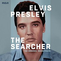 Elvis Presley – The Searcher (The Original Soundtrack)