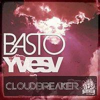 Basto & Yves V – CloudBreaker