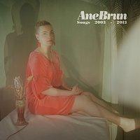 Ane Brun – Songs 2003-2013