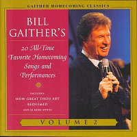 Bill & Gloria Gaither – Gaither Homecoming Classics Vol.2