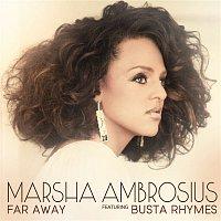 Marsha Ambrosius, Busta Rhymes – Far Away