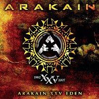 Arakain – Arakain XXV Eden