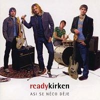 Ready Kirken – Asi se něco děje