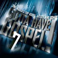 Various Artists.. – Gotta Have Gospel! 7