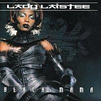 Lady Laistee – Black Mama