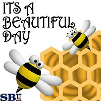 Beez & Honey – It's A Beautiful Day