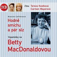 Tereza Kostková, Carmen Mayerová – Caffiereová: Hodně smíchu a pár slz - Vzpomínky na Betty MacDonaldovou