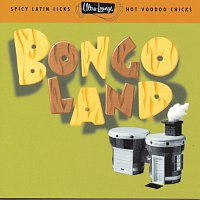 Různí interpreti – Ultra-Lounge: Bongoland